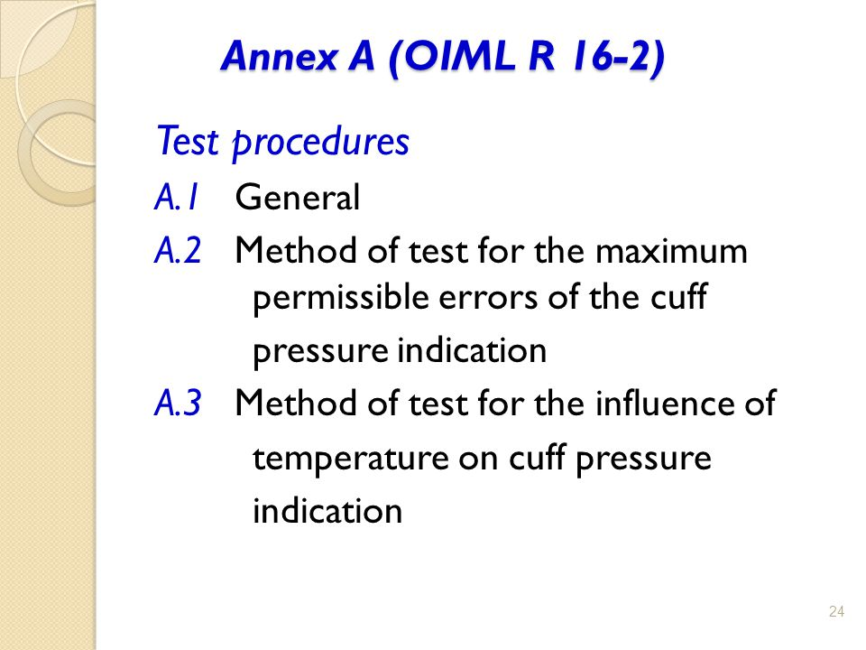 Annex A (OIML R 16-2) Test procedures A.1 General