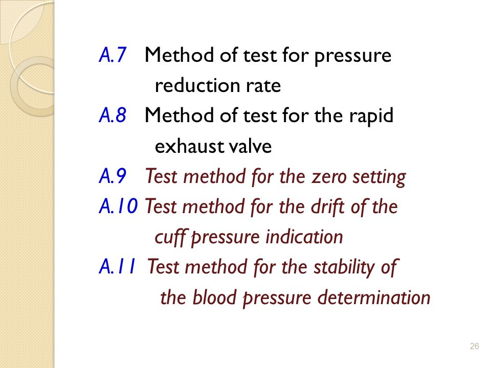 A. 7 Method of test for pressure reduction rate A
