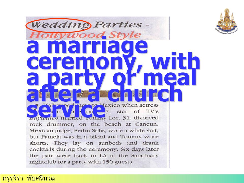 a marriage ceremony, with a party or meal after a church service
