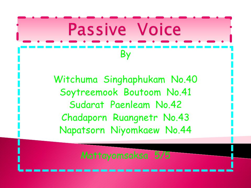 Passive Voice By Witchuma Singhaphukam No.40 Soytreemook Boutoom No.41