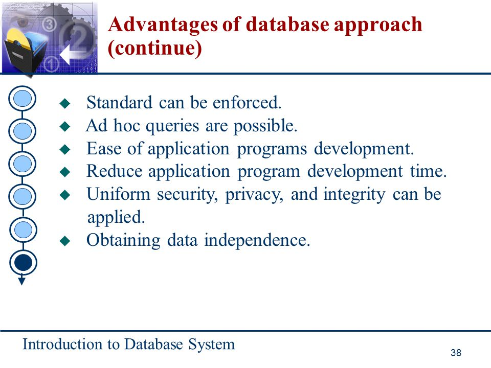Advantages of database approach (continue)