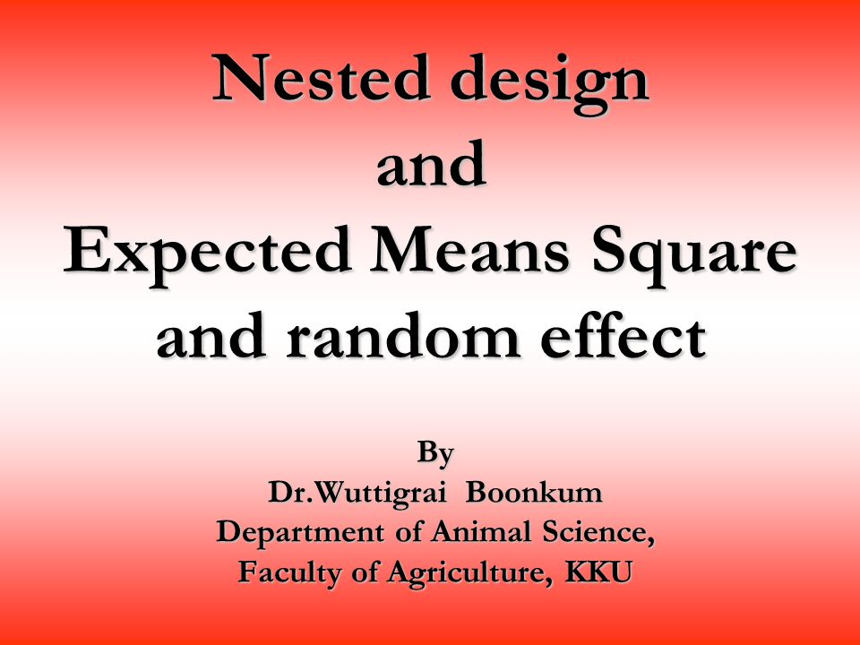 Nested design and Expected Means Square and random effect