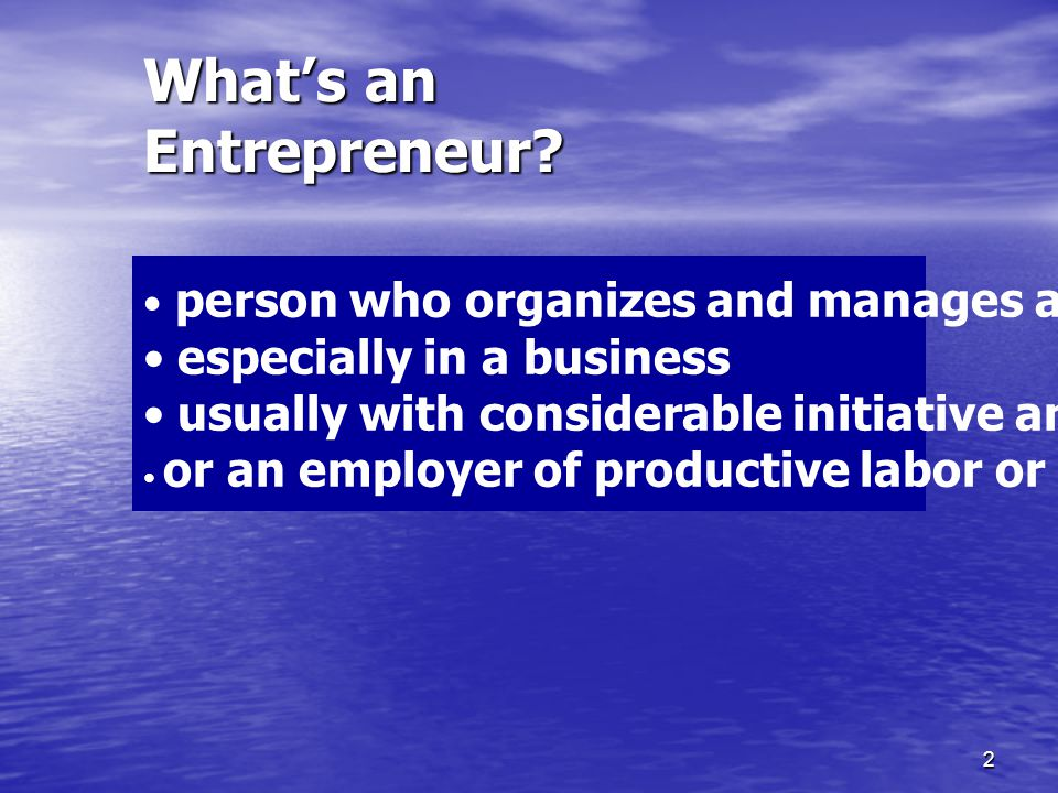 What's an Entrepreneur