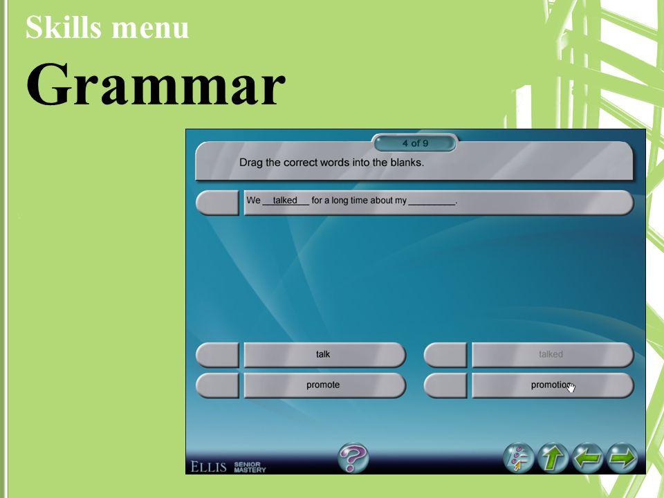 Skills menu Grammar