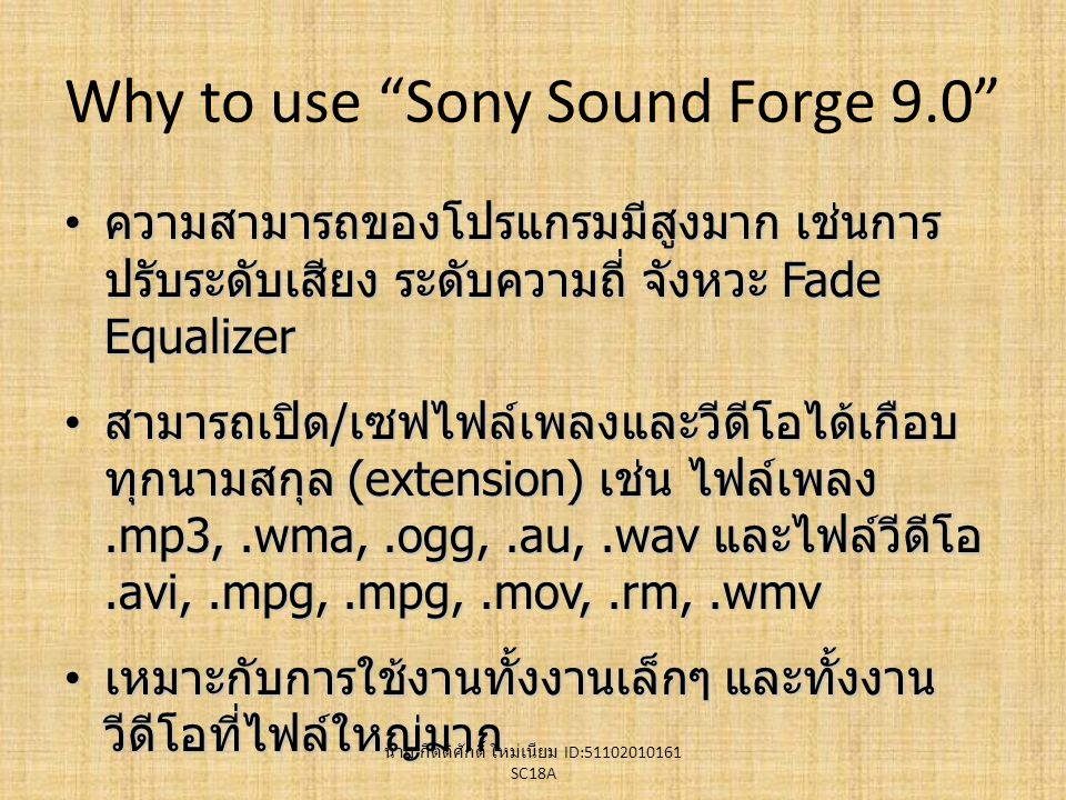 Why to use Sony Sound Forge 9.0