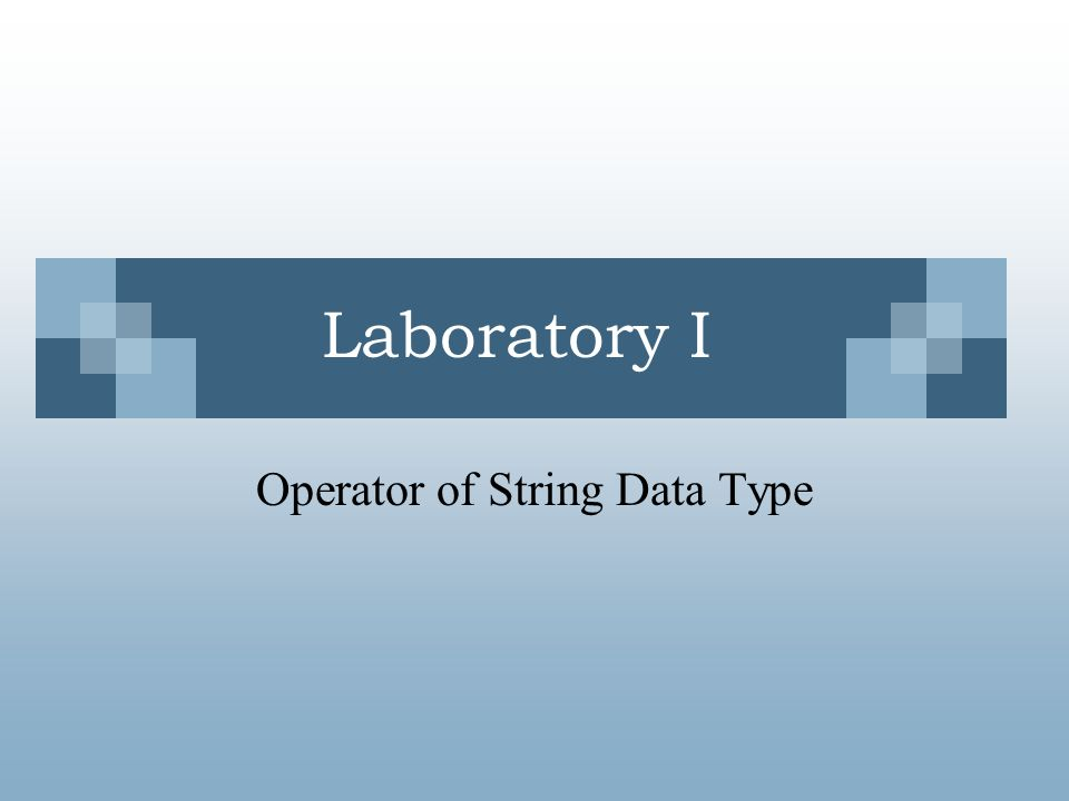 Operator of String Data Type