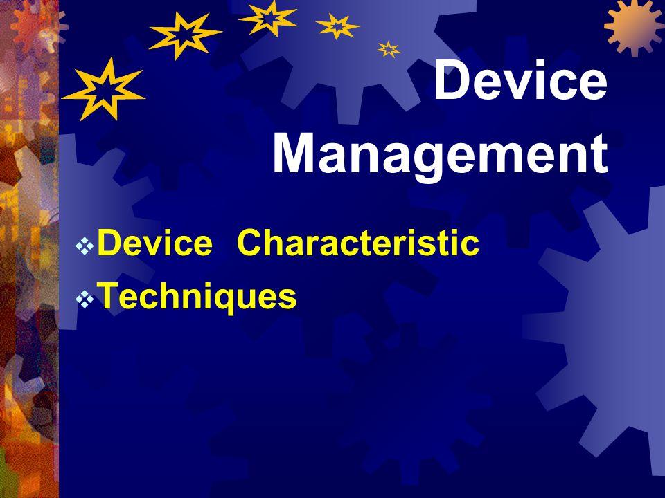 Device Characteristic Techniques