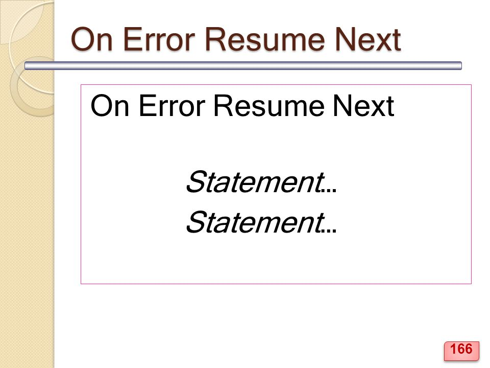 On Error Resume Next On Error Resume Next Statement…