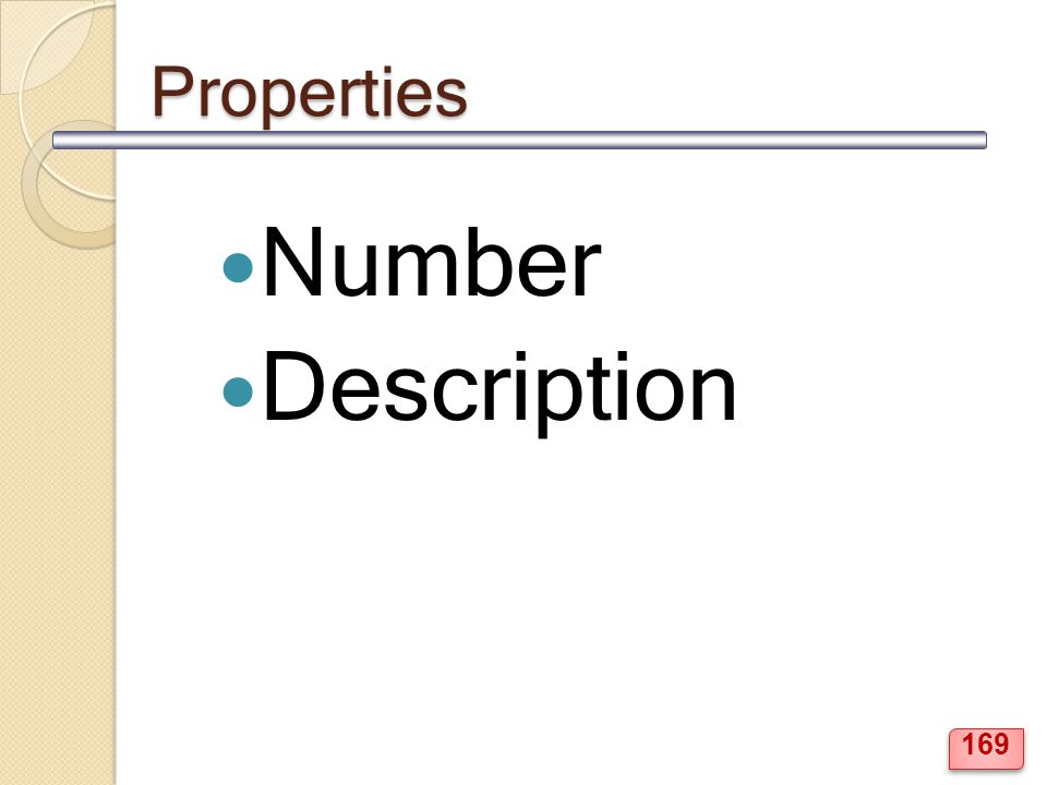 Properties Number Description