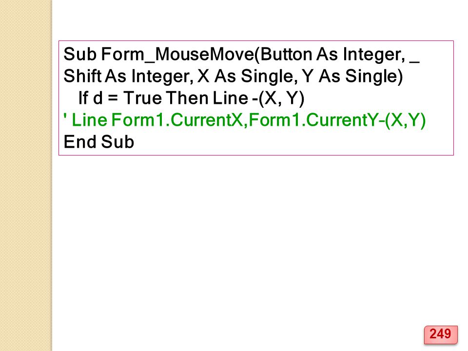 Sub Form_MouseMove(Button As Integer, _
