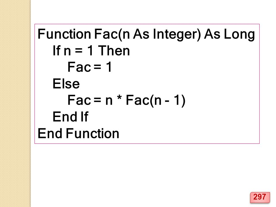 Function Fac(n As Integer) As Long