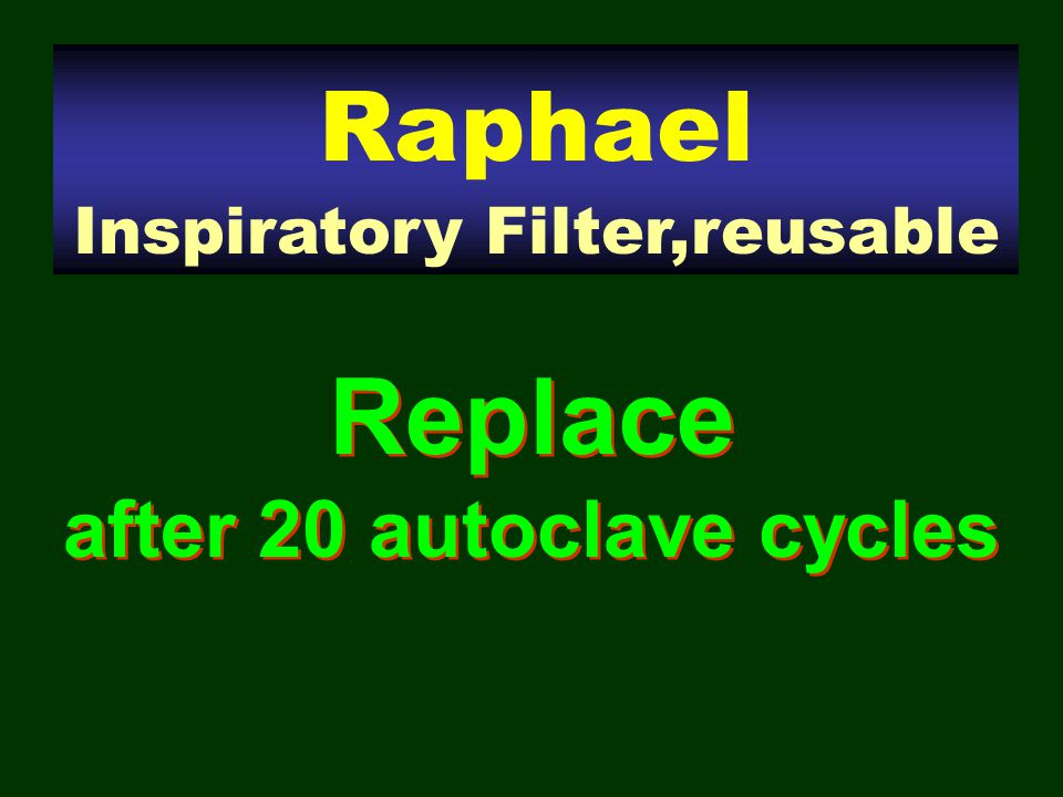 Replace after 20 autoclave cycles