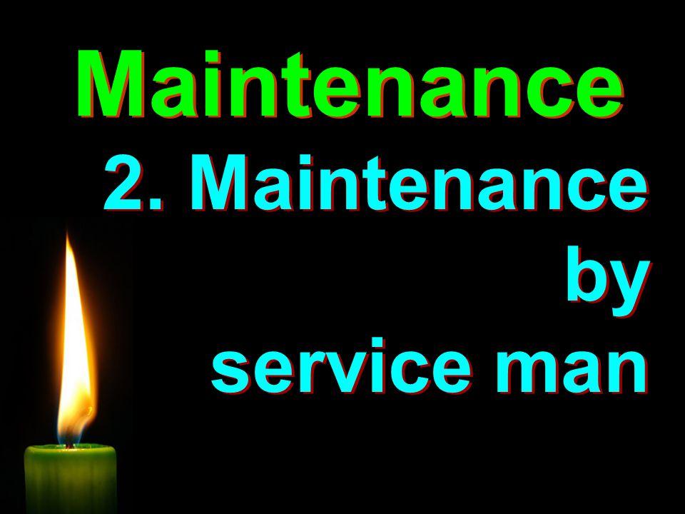 Maintenance 2.