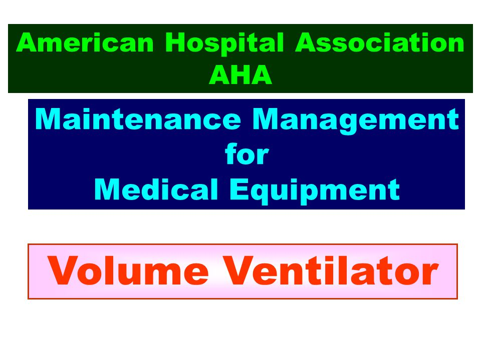 Volume Ventilator Maintenance Management for Medical Equipment