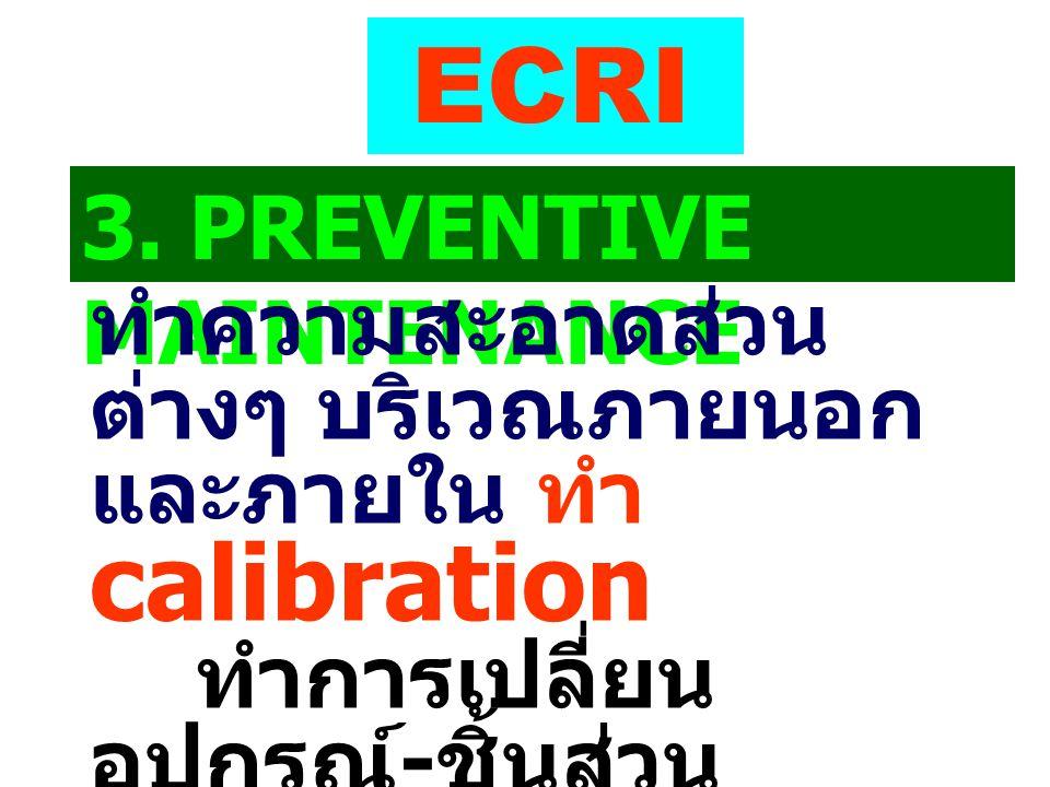 ECRI 3. PREVENTIVE MAINTENANCE