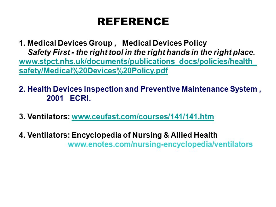 REFERENCE 1. Medical Devices Group , Medical Devices Policy