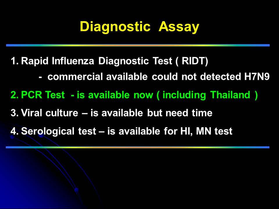 Diagnostic Assay Rapid Influenza Diagnostic Test ( RIDT)