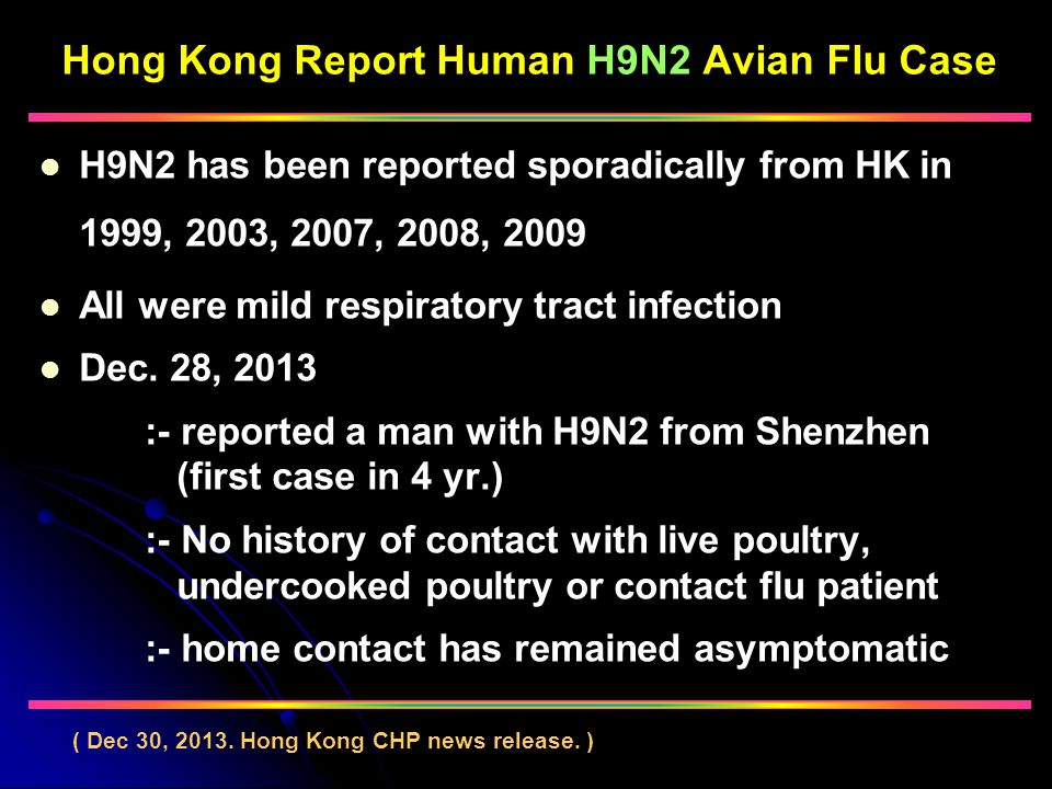 Hong Kong Report Human H9N2 Avian Flu Case