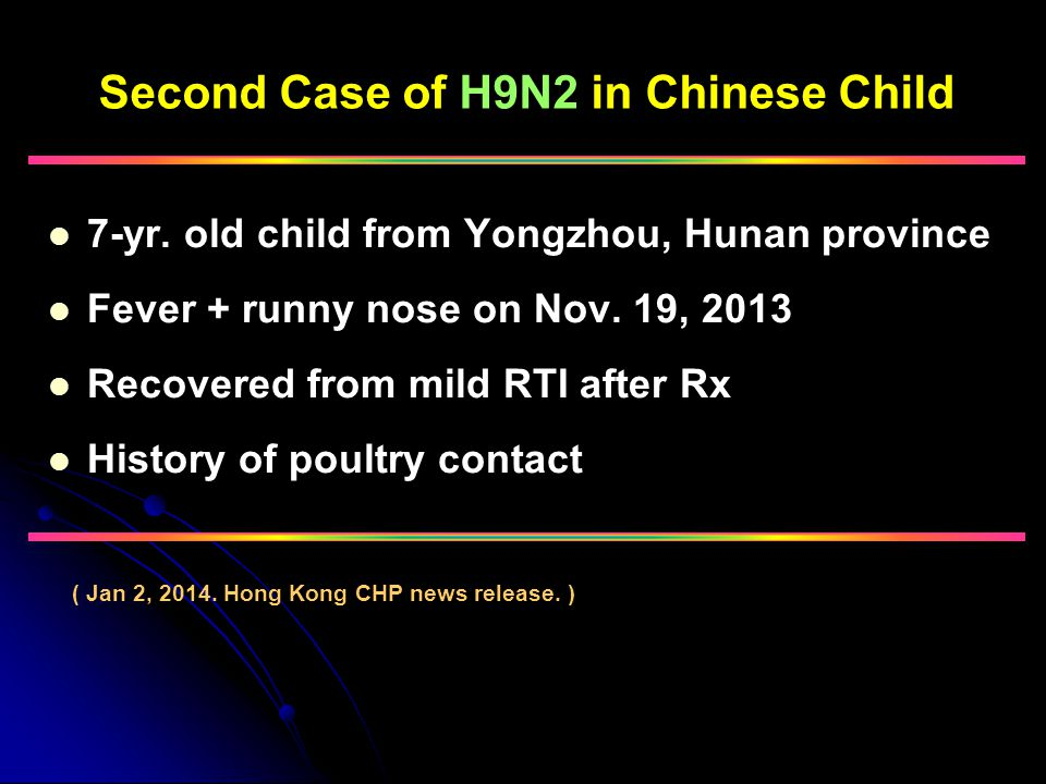 Second Case of H9N2 in Chinese Child