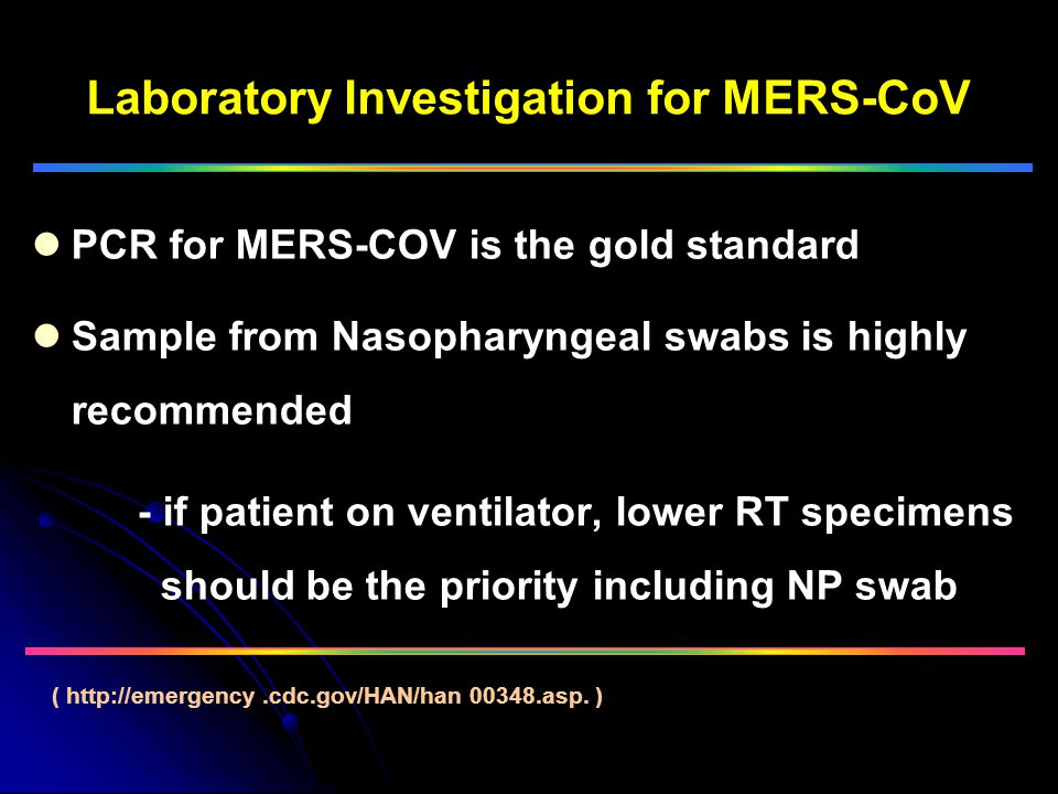 Laboratory Investigation for MERS-CoV
