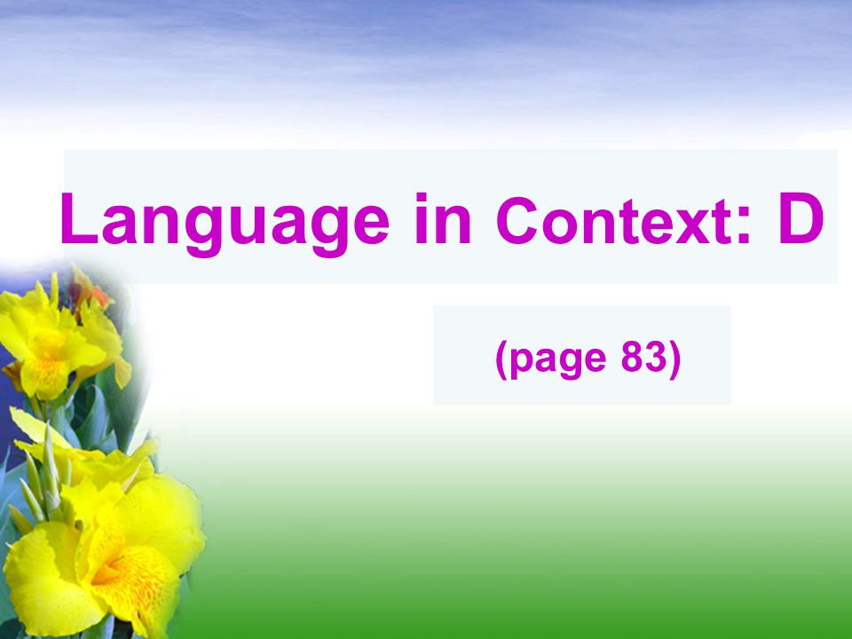 Language in Context: D (page 83)