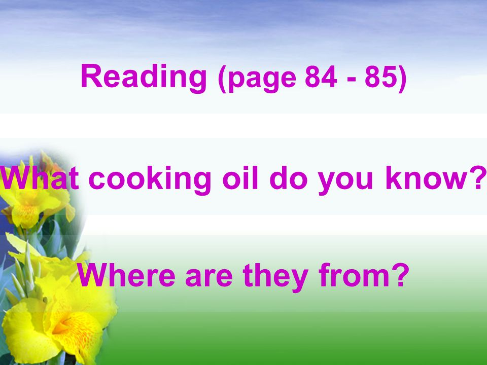 What cooking oil do you know