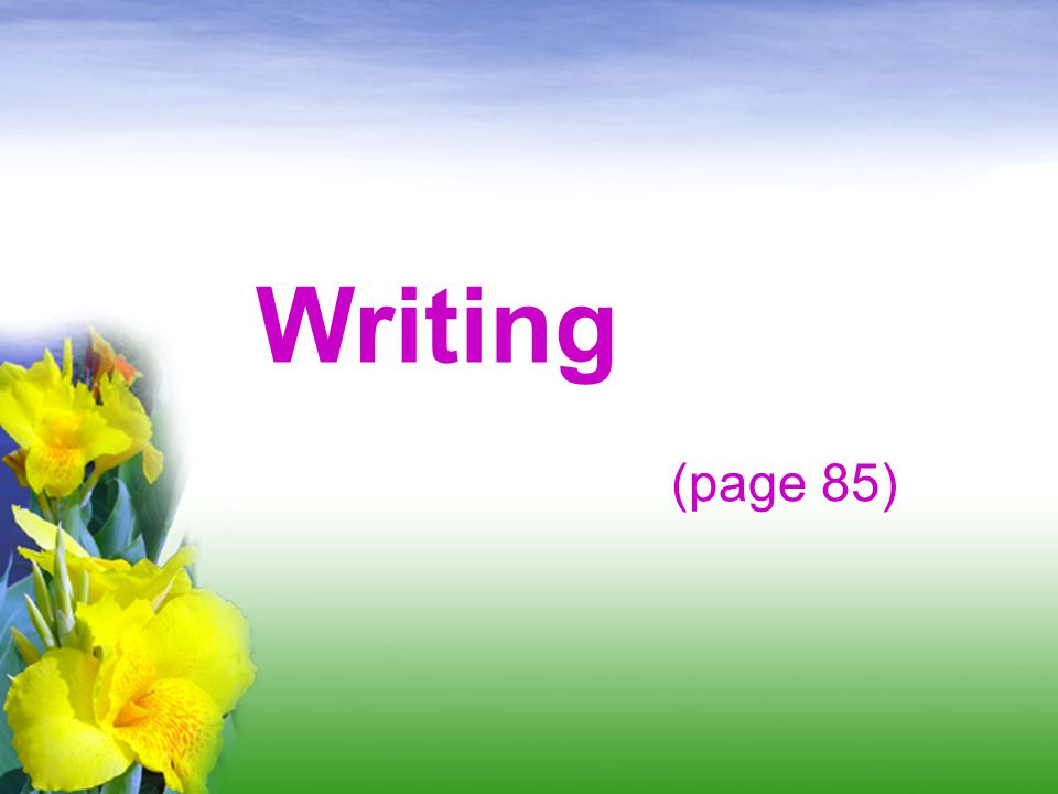Writing (page 85)