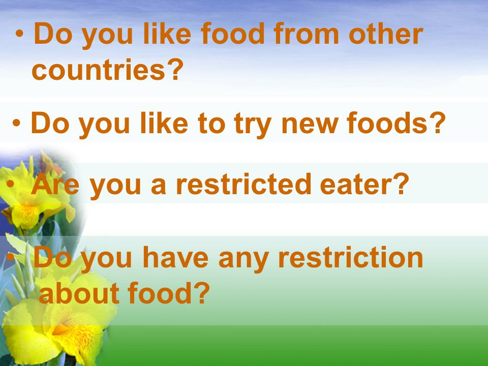 Do you like food from other
