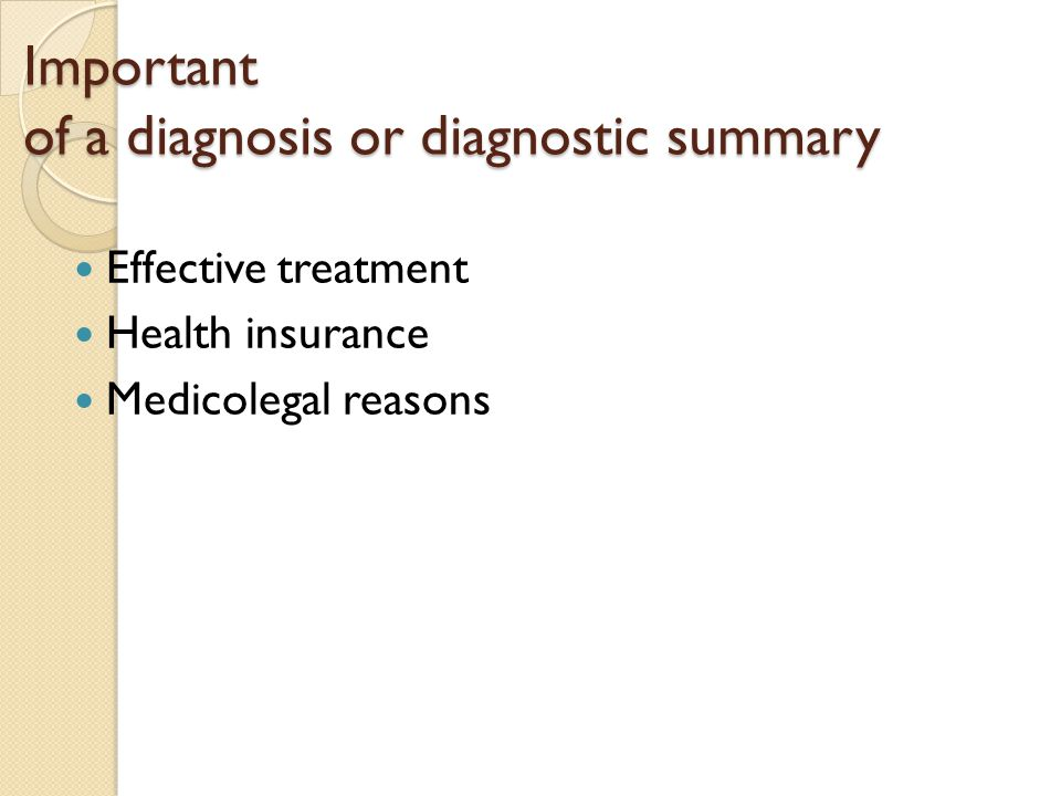 Important of a diagnosis or diagnostic summary