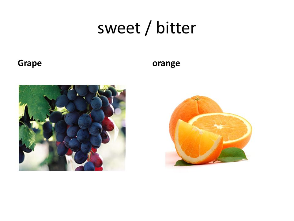 sweet / bitter Grape orange