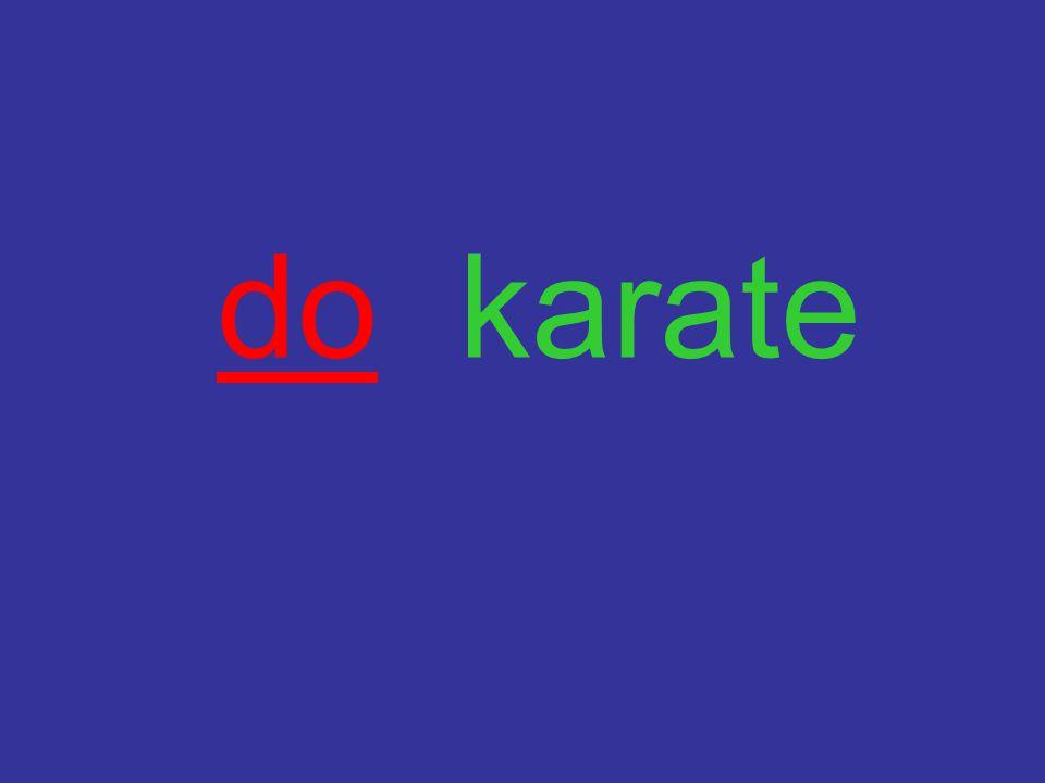 do karate