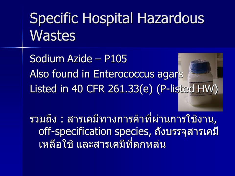 Specific Hospital Hazardous Wastes