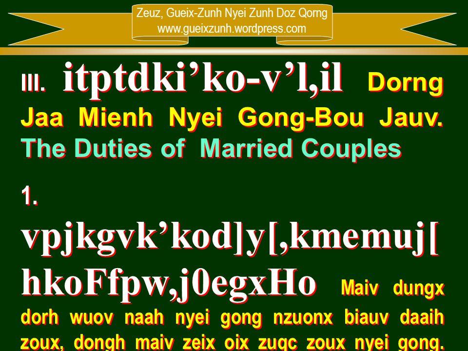 III. itptdki'ko-v'l,il Dorng Jaa Mienh Nyei Gong-Bou Jauv
