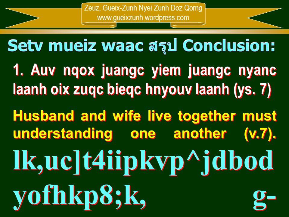 Setv mueiz waac สรุป Conclusion: