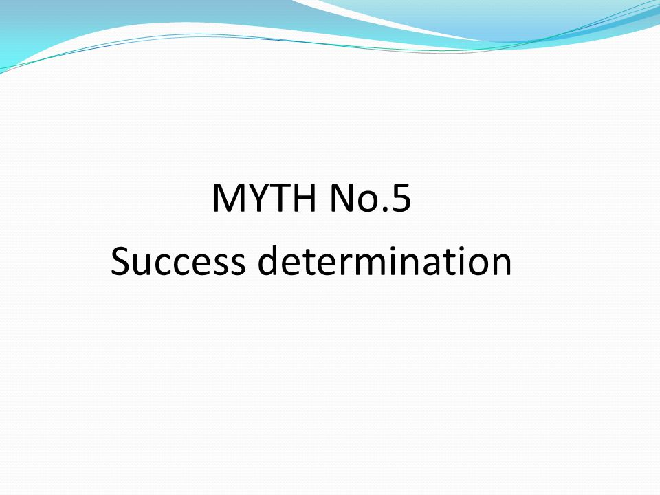 Success determination