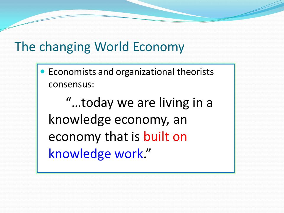 The changing World Economy