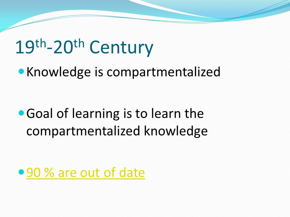 19th-20th Century Knowledge is compartmentalized