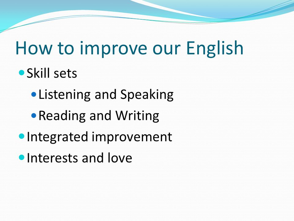 How to improve our English