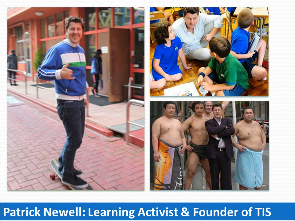 Patrick Newell: Learning Activist & Founder of TIS
