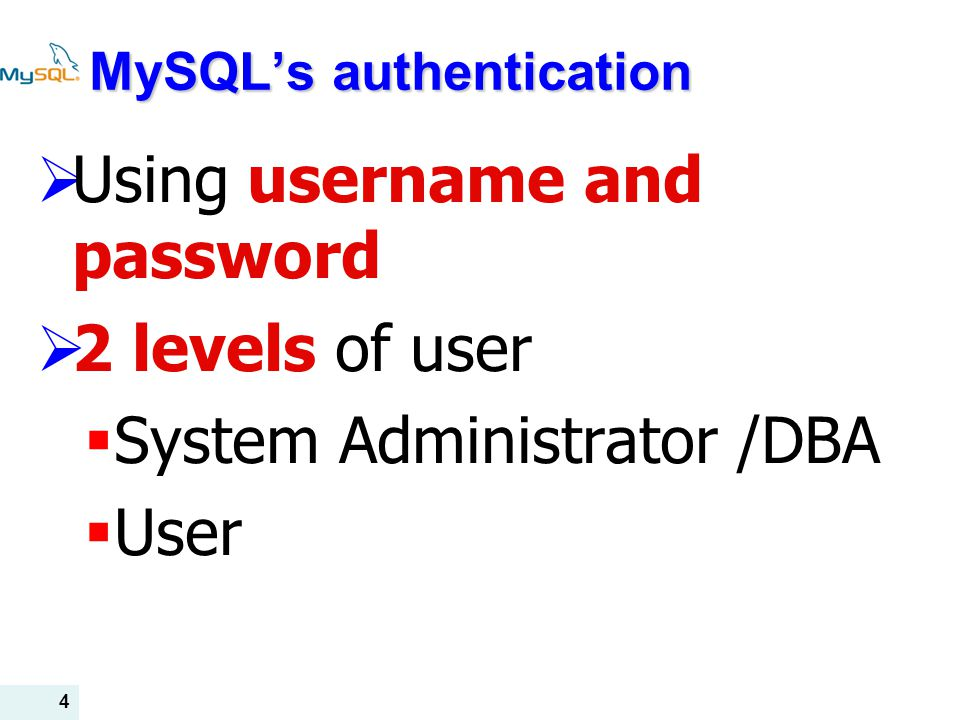 MySQL's authentication