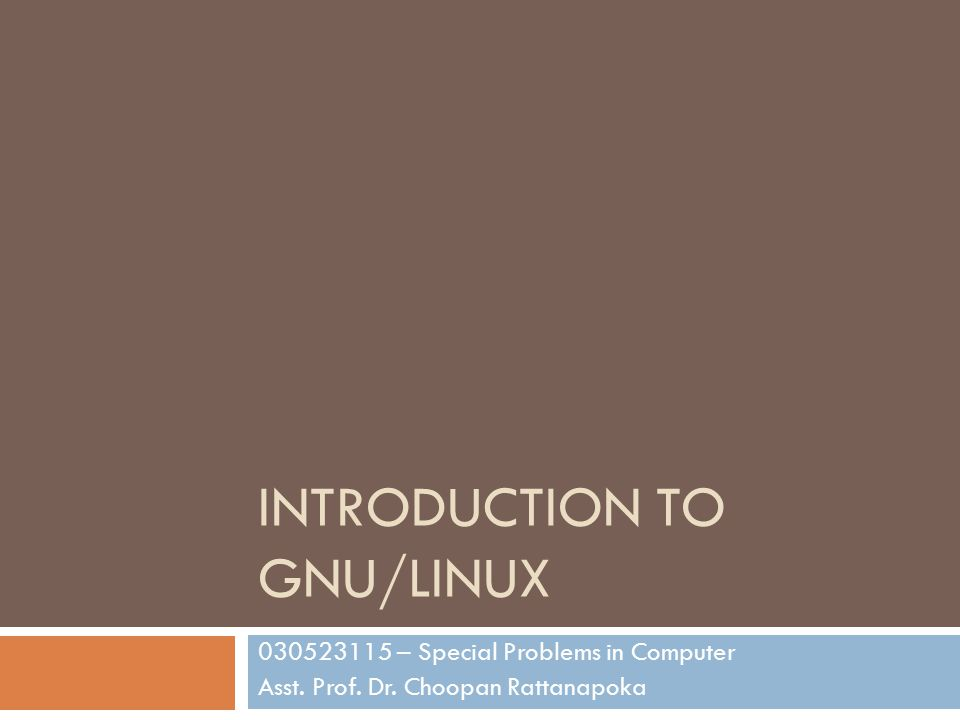 Introduction to GNU/Linux
