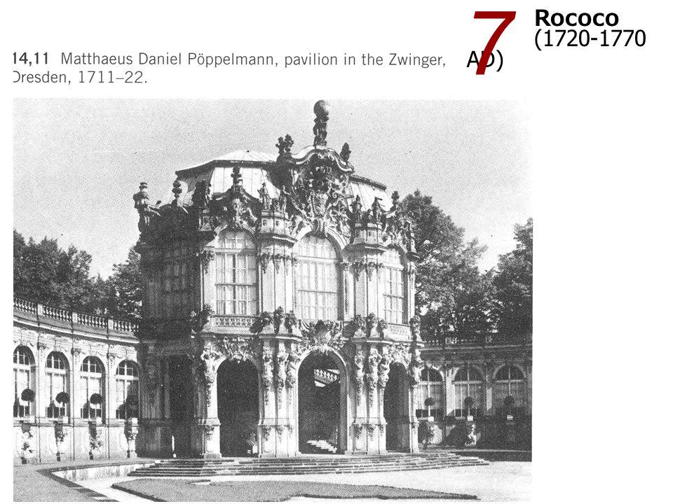 7 Rococo (1720-1770 AD)