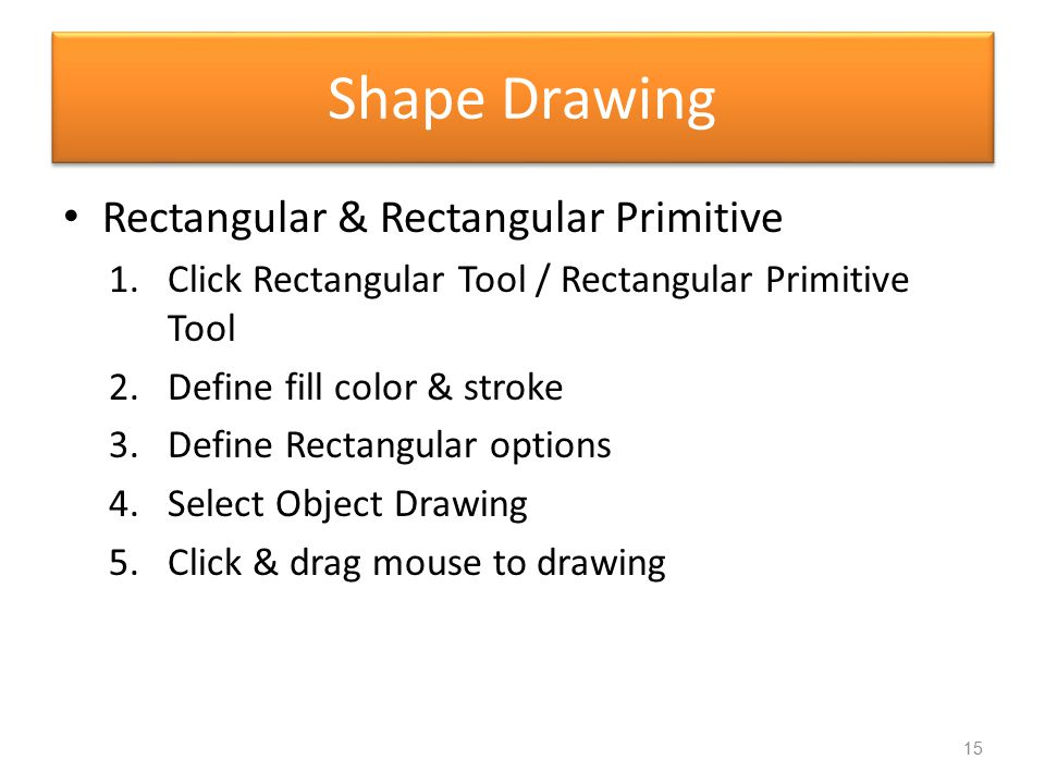 Shape Drawing Rectangular & Rectangular Primitive