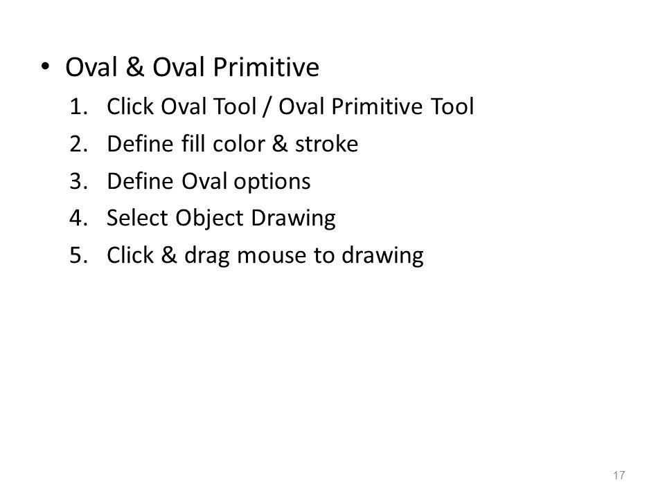 Oval & Oval Primitive Click Oval Tool / Oval Primitive Tool