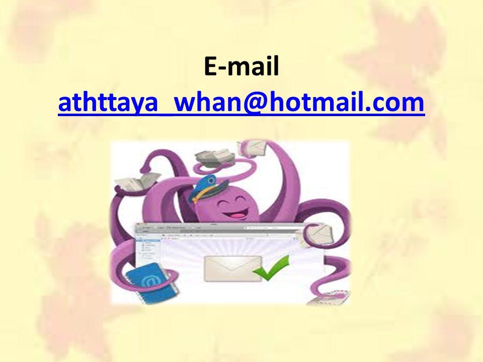 E-mail athttaya_whan@hotmail.com