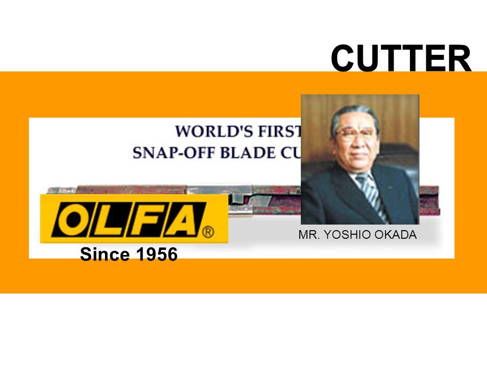 CUTTER MR. YOSHIO OKADA Since 1956