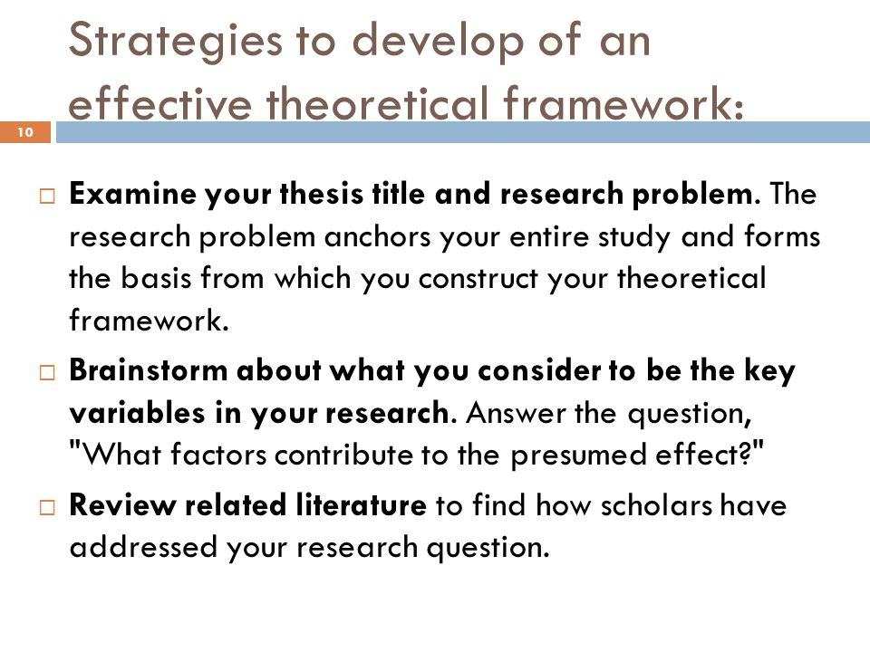 Strategies to develop of an effective theoretical framework: