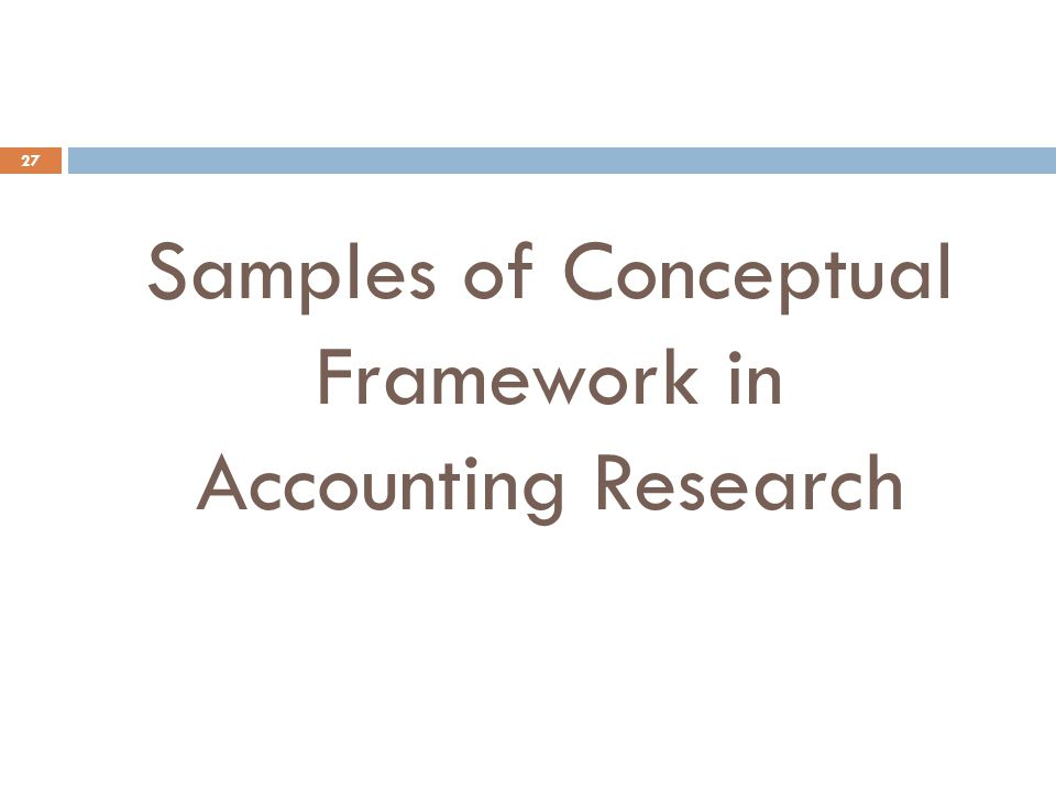 Samples of Conceptual Framework in Accounting Research
