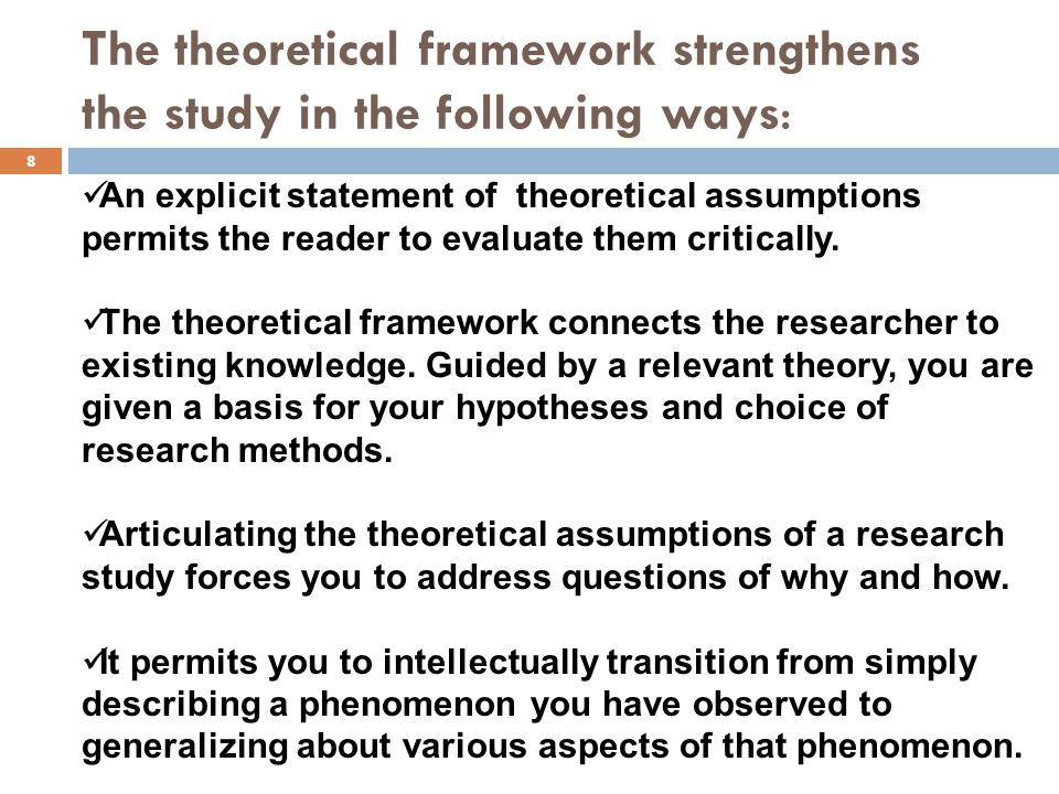The theoretical framework strengthens the study in the following ways: