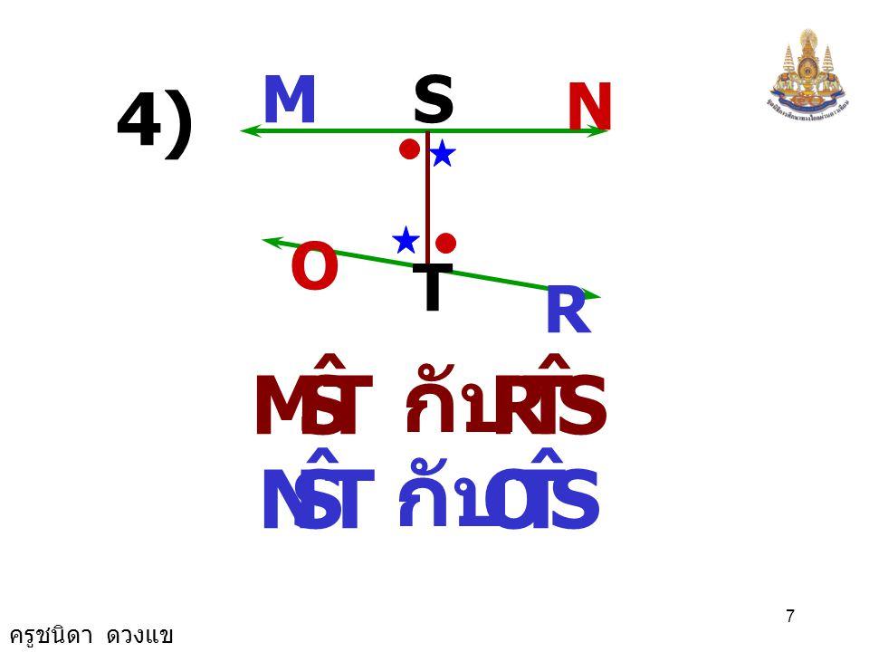 M S N 4) O T R T S M ˆ R กับ T S N ˆ O กับ